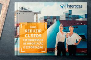 Ebook Como Reduzir Custos em Processos de Importação e Exportação