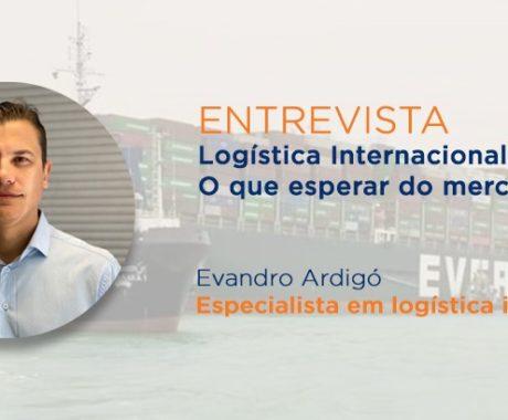 ENTREVISTA – Logística Internacional: o que esperar do mercado?