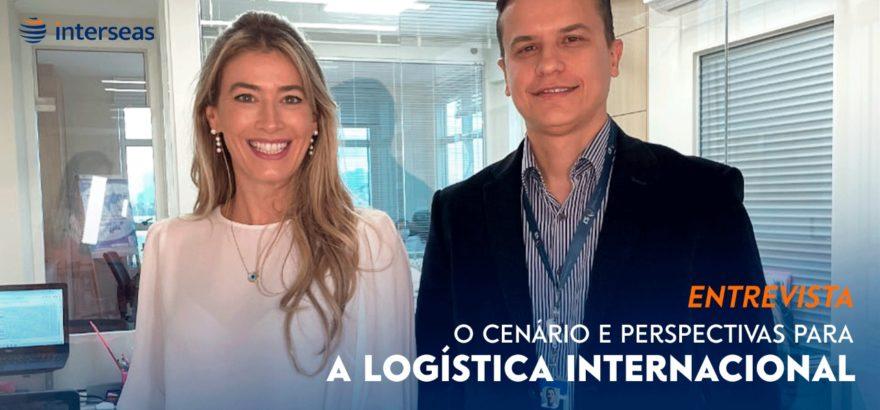 O cenário e perspectivas para a logística internacional | Entrevista com Evandro Ardigó