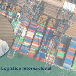 Logística internacional: saiba mais sobre a alta dos fretes